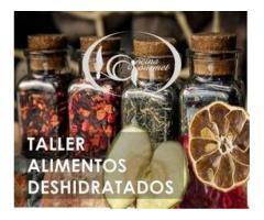 TALLER DE DESHIDRATACIÓN DE ALIMENTOS, ESPECIAS Y CONDIMENTOS del 17 al 21 de febrero 2020