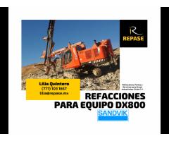 REFACCIONES PARA EQUIPO DX800 SANDVIK