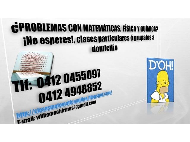 CLASES PARTICULARES A DOMICILIO DE: MATEMATICA; FISICA Y QUIMICA - 4/6