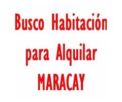 Busco Habitacion en Alquiler, Maracay