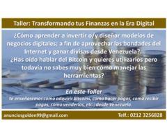 "Taller : "" Transformando tus finanzas en la era digital""."