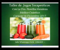 Taller Jugoterapia Dra Florelba Mendoza Sabado 16 de Diciembre 2017